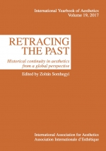 Volume 19. Zoltán Somhegyi (ed.). Retracing the past. Historical continuity in aesthetics from a global perspective