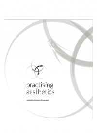 Lilianna Bieszczad (ed.) Practicing Aesthetics