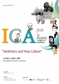 Call for Papers – 20th International Congress of Aesthetics, 24-29 July 2016, Seoul, Korea