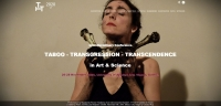 CFP – Taboo - Transgression - Transcendence in Art & Science 2020 – 26-28 November, 2020 – Vienna, Austria
