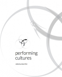 Jakub Petri (ed.). Performing Cultures
