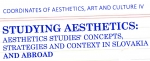 CFP – Studying aesthetics: Aesthetics studies' concepts, strategies and context in Slovakia and abroad – Presov, Slovakia, 8-9 November, 2018