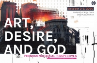 CFP – Art, Desire, and God: Phenomenological Perspectives – 2-3 October, 2020 – University of Notre Dame, Snite Museum of Art, USA